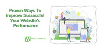 Proven Ways To Improve Successful Your Website's Performance